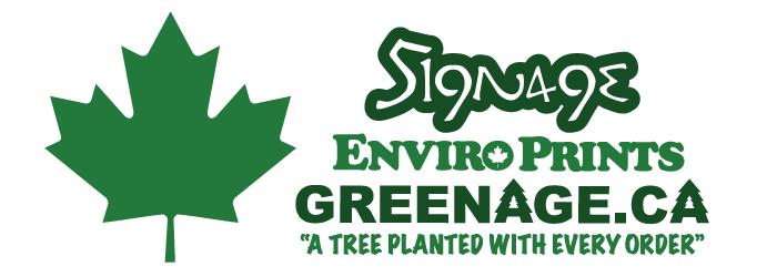 Signage ENVIRO PRINTS greenage.ca